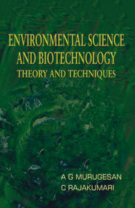 Environmental Science and Biotechnology Theory and Techniques