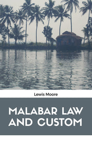 MALABAR LAW AND CUSTOM