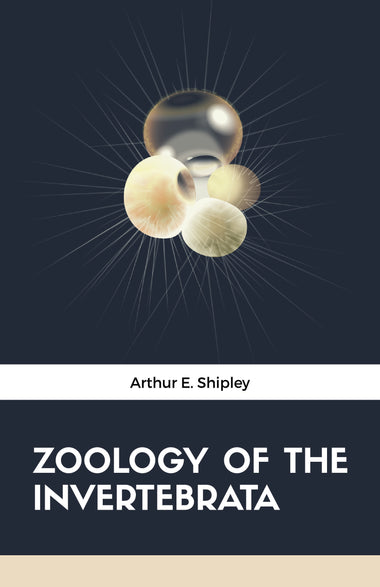 ZOOLOGY OF THE INVERTEBRATA