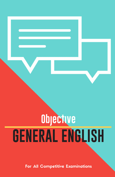 OBJECTIVE GENERAL ENGLISH For All Competitive Examinations