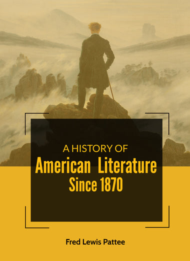 A History of American Literature Since 1870
