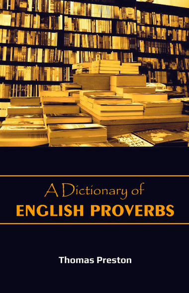 A DICTIONARY OF ENGLISH PROVERBS
