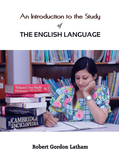 AN INTRODUCTION TO THE STUDY OF THE ENGLISH LANGUAGE