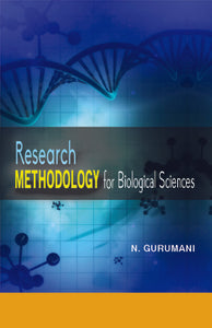 Research Methodology : For Biological Sciences