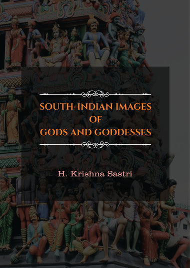 SOUTH-INDIAN IMAGES OF GODS AND GODDESSES