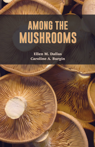 AMONG THE MUSHROOMS A Guide for Beginners