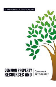COMMON PROPERTY RESOURCES and COMMUNITY DEVELOPMENT