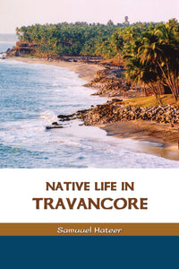 NATIVE LIFE IN TRAVANCORE