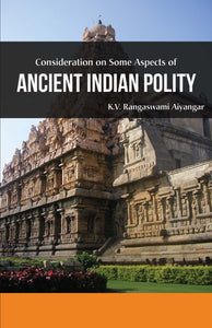 ANCIENT INDIAN POLITY