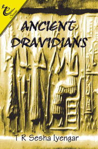 THE ANCIENT DRAVIDIANS