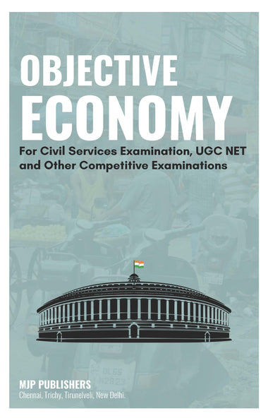 OBJECTIVE ECONOMY For Civil Services Examination, UGC NET and Other Competitive Examinations