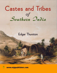 Castes and Tribes of Southern India (7 Volumes)