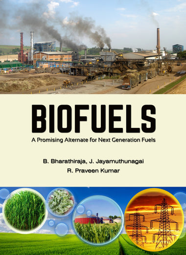 BIOFUELS A Promising Alternate for Next Generation Fuels