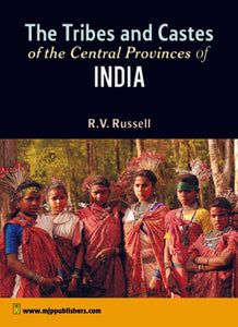 The Tribes and Castes of the Central Provinces of India (4 Volumes)