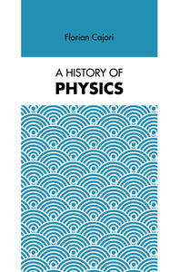 A History of Physics