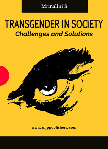 TRANSGENDER IN SOCIETY : Challenges and Solutions