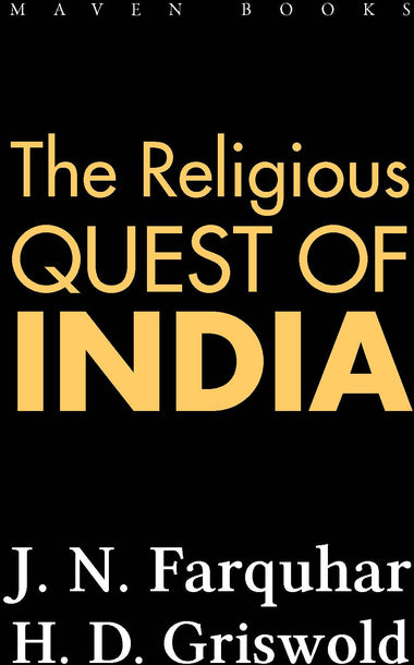 THE RELIGIOUS QUEST OF INDIA