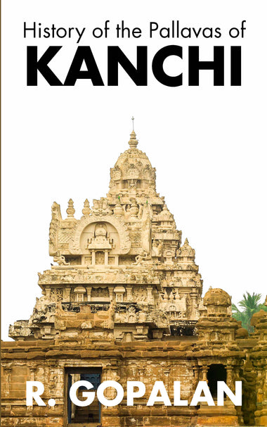 History of the Pallavas of KANCHI