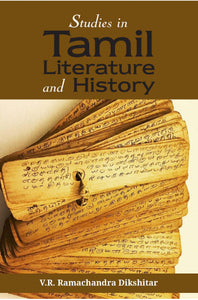 STUDIES IN TAMIL LITERATURE AND HISTORY