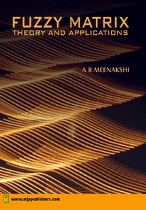 Fuzzy Matrix : Theory and Applications