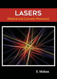 LASERS: Medical and Cosmetic Photonics
