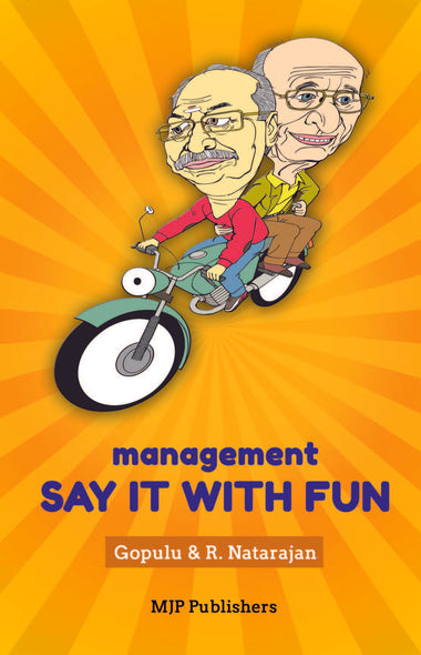 Management say it with fun