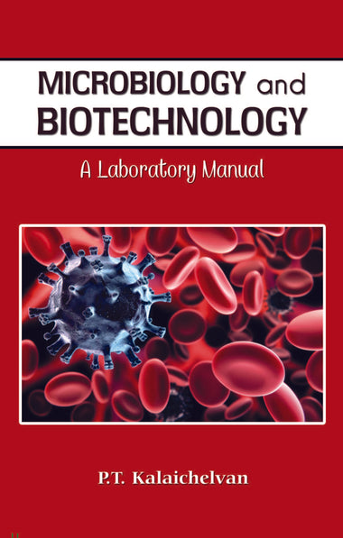 Microbiology and Biotechnology: A Laboratory Manual