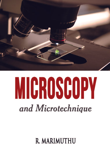 Microscopy and Microtechnique