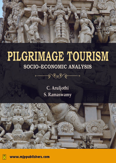 Pilgrimage Tourism : Socio-economic analysis