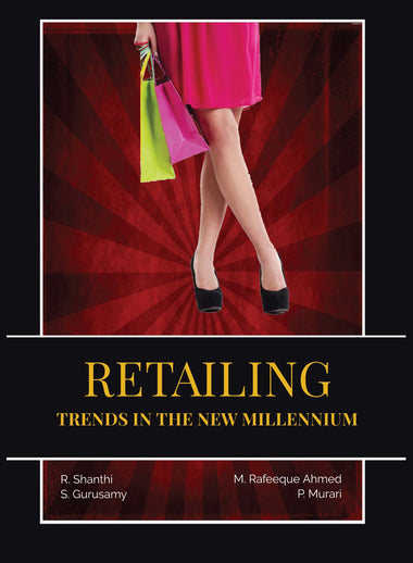 RETAILING : TRENDS IN THE NEW MILLENNIUM