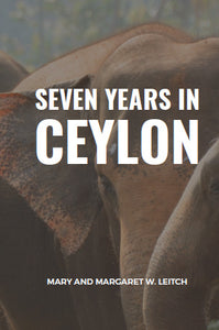 Seven years in ceylon Stories of Mission Life