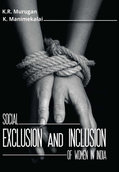 Social Exclusion and Inclusion of Women in India (2 Volumes)