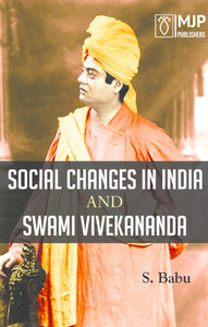 SOCIAL CHANGES IN INDIA AND SWAMI VIVEKANANDA