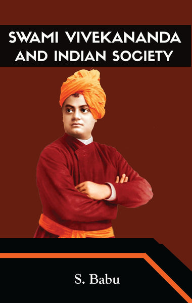 SWAMI VIVEKANANDA AND INDIAN SOCIETY