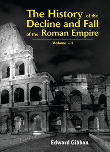 The History of the Decline and Fall of the Roman Empire (6 Volumes)