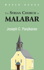 THE SYRIAN CHURCH IN MALABAR