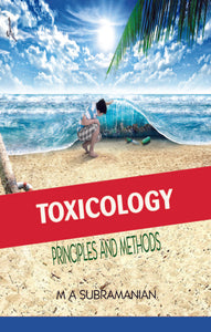 Toxicology : Principles and Methods