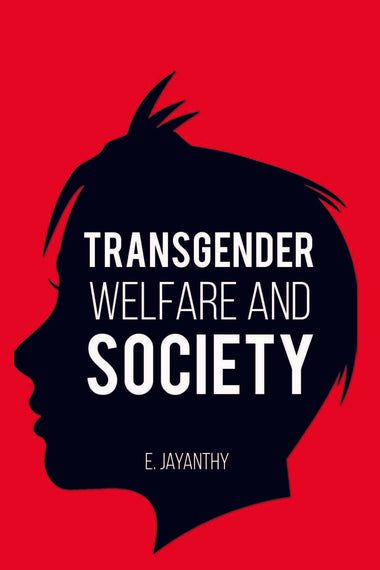 TRANSGENDER WELFARE AND SOCIETY