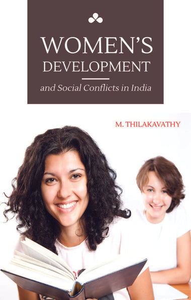 Women's Development and Social Conflicts in India
