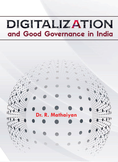 DIGITALIZATION AND GOOD GOVERNANCE IN INDIA