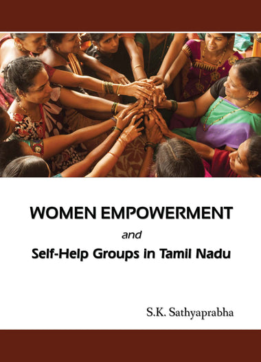 WOMEN EMPOWERMENT AND SELF-HELP GROUPS IN TAMIL NADU