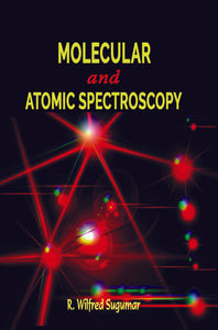 Molecular and Atomic Spectroscopy