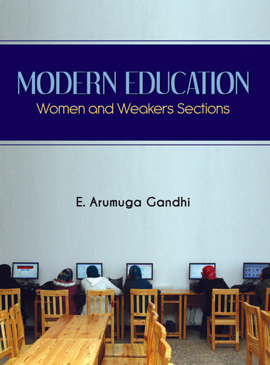 Modern Education : Women and Weaker Sections