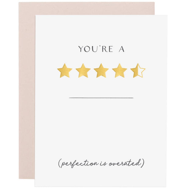 You're 4.5 Stars Letterpress & Gold Foil Greeting Card