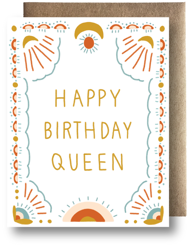 Happy Birthday Queen Card by Maija Rebecca