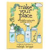 Make Your Place - Affordable, Sustainable Nesting Skills