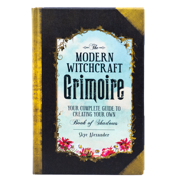 The Modern Witchcraft Grimoire - Your Completle Guide to Creating Your Own Book of Shadows
