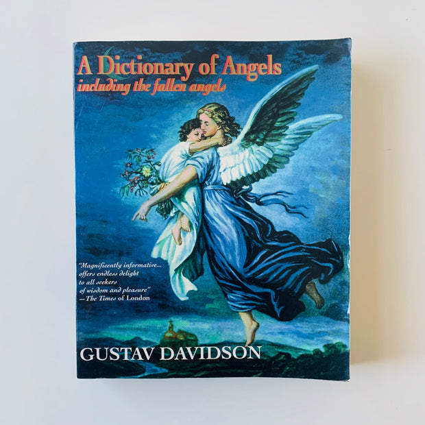 Dictionary of Angels Including the Fallen Angels by Gustav Davidson - USED