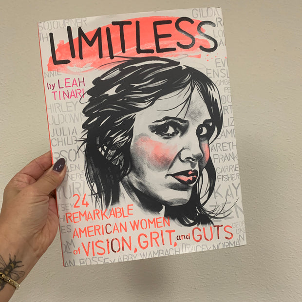 Limitless : 24 Remarkable American Women of Vision, Grit and Guts - USED