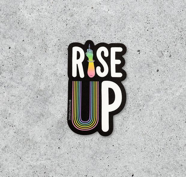 Rise Up Sticker